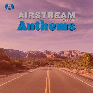 Airstream Anthems Spotify Playlist